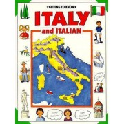 Getting to Know Italy and Italian by Emma Sansone
