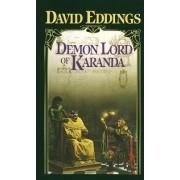 Demon Lord of Karanda by David Eddings