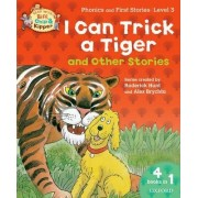 Oxford Reading Tree Read With Biff, Chip, and Kipper: I Can Trick a Tiger and Other Stories (Level 3) by Roderick Hunt
