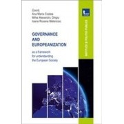 Governance and europeanization as a framework for understanding the european society