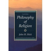 Philosophy of Religion by John H. Hick