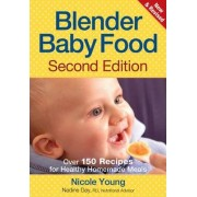 Blender Baby Food by Nicole Young