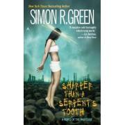 Sharper Than a Serpent's Tooth by Simon R Green