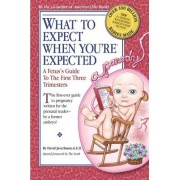 What to Expect When You're Expected: A Fetus's Guide to the First Three Trimesters