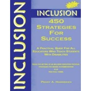 Inclusion: 450 Strategies for Success by Peggy A. Hammeken