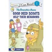 The Berenstain Bears Good Deed Scouts Help Their Neighbors by Jan Berenstain