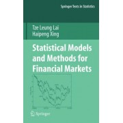 Statistical Models and Methods for Financial Markets by Tze Leung Lai