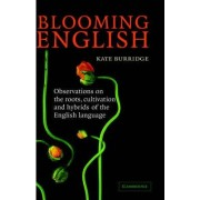 Blooming English by Kate Burridge