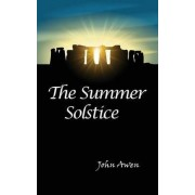 The Summer Solstice by John Awen