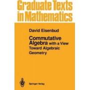 Commutative Algebra by David Eisenbud