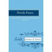 Florida Fiasco by Rembert Wallace Patrick