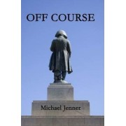 Off Course by Michael Jenner