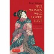 Five Women Who Loved Love by Ihara Saikaku