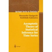 Asymptotic Theory of Statistical Inference for Time Series by Masanobu Taniguchi