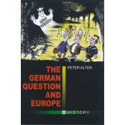 The German Question and Europe by Professor of Modern History Peter Alter