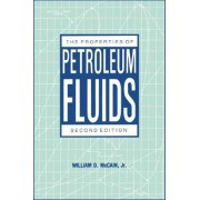 The Properties of Petroleum Fluids by William D. McCain