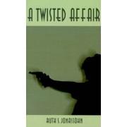 A Twisted Affair by Ruth S. Jonassohn