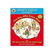 Aesops Fables Easy Readers - The Boy Who Cried Wolf: with The Goose That Laid the Golden Eggs