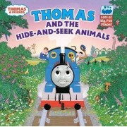 Thomas and the Hide and Seek Animals by Rev W Awdry