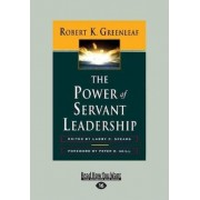 The Power of Servant-Leadership by Peter B. Vaill