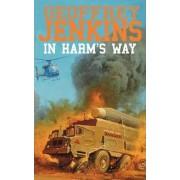 In Harm's Way by Geoffrey Jenkins