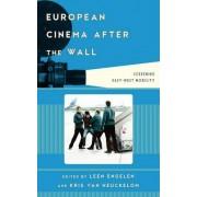 European Cinema after the Wall by Leen Engelen