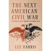 The Next American Civil War by Lee Harris