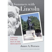 Summers with Lincoln by James A. Percoco
