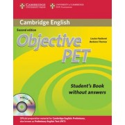 Objective PET Student's Book without Answers with CD-ROM by Louise Hashemi