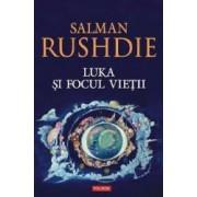 Luka si focul vietii - Salman Rushdie