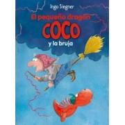 El Pequeno Dragon Coco y La Bruja by Ingo Siegner