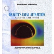 Gravity's Fatal Attraction by Mitchell C. Begelman
