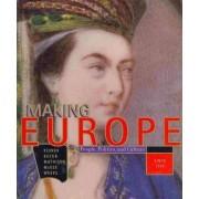 Making Europe: Since 1300 by Professor Frank L. Kidner