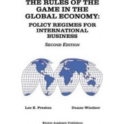 The Rules of the Game in the Global Economy by Lee E. Preston