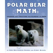 Polar Bear Math by Ann Whitehead Nagda