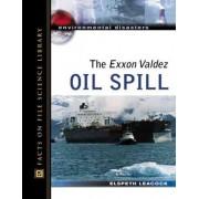 The Exxon Valdez Oil Spill by Elspeth Leacock