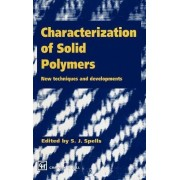 Characterization of Solid Polymers by S.J. Spells