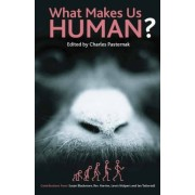 What Makes Us Human? by Charles Pasternak