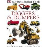 Diggers and Dumpers Ultimate Sticker Book by Dorling Kindersley