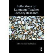 Reflections on Language Teacher Identity Research by Gary Barkhuizen