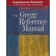 Comprehensive Worksheets to Accompany the Gregg Reference Manual by William E Sabin