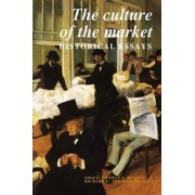 The Culture of the Market by Thomas L. Haskell