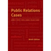 Public Relations Cases by Jerry A Hendrix