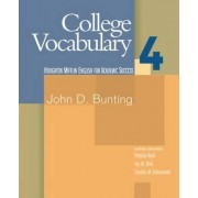 College Vocabulary: Student Text Bk. 4 by John Bunting