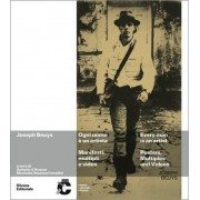 Joseph Beuys: Every Man Is an Artist by Joseph Beuys