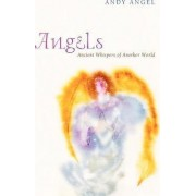 Angels by Andrew R. Angel