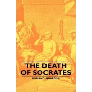 The Death Of Socrates by Romano Guardini