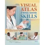 LWW's Visual Atlas of Medical Assisting Skills by Deborah J. Bedford