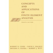 Concepts and Applications of Finite Element Analysis 4E by Robert D. Cook