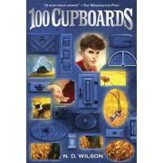 100 Cupboards by N. D. Wilson